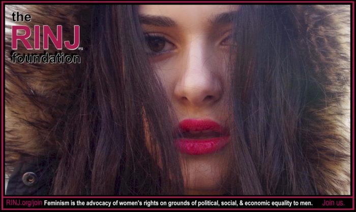 The RINJ Foundation Feminism is the advocacy of women's rights on grounds of political social and economic equality to men